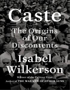 Caste: The Origins of Our Discontents[✅E✅B00K✅]