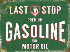 Last Stop Gasoline.Vintage Garage Premium Motor oil. Petrol.Large Metal Tin Sign