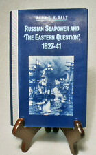 "Russian Seapower & ""The Eastern Question""/John C. Daly/Mint 1981 Hardback/DJ"