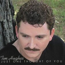 TIM HUGHES Just One Thought of You CD STILL SEALED