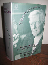 1st/1st Printing TOO FAR FROM HOME Paul Bowles SELECTED WRITINGS Anthology