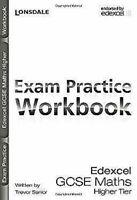 Lonsdale Gcse Exam Práctica Workbooks – Edexcel Matemáticas Higher Niveles