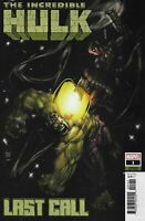 Incredible Hulk Last Call #1 Variant Cover Marvel Comic 1st Print 2019 NM