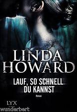 *b~ LAUF, so schnell DU kannst - Linda HOWARD  tb  (2013)