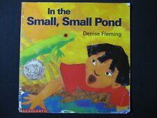 In the Small, Small Pond [Paperback] [Jan 01, 1994] Fleming, Denise