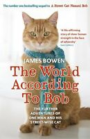 The World According to Bob: The further adventures of one man  ,.9781444777574