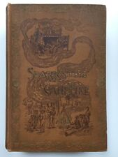 Sparks From the Campfire, Tales of the Old Veterans 1895 Hardcover