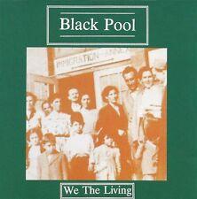 Black Pool We The Living / Justin Entertainment Inc. CD 1991