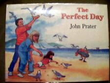 THE PERFECT DAY JOHN PRATER 1987 HARDCOVER