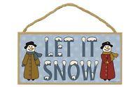 "LET IT SNOW Winter & Christmas Snowman Primitive Wood Hanging Sign 5"" x 10"""