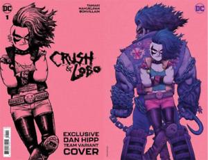 Crush & Lobo #1 - C Team Dan Hipp Foil Cardstock - Presale 6/1/21