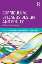 Curriculum, Syllabus Design and Equity: A Primer and Model (Paperback or Softbac