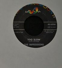 The Impressions ABC 10789 Too Slow and No One Else