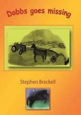 Dobbs Goes Missing by Breckell, Stephen Paul
