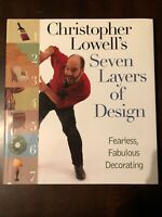 NEW - Christopher Lowell's Seven Layers of Design: Fearless, Fabulous Decorating