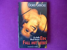Ein Fall mit Liebe - Doris Gercke - Ein Bella Block Roman