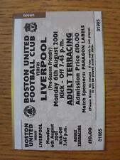 06/08/2001 Ticket: Boston United v Liverpool [Friendly] .  Any faults with this