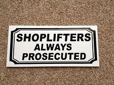 Shoplifter warning sign - 3mm plastic (BS-15)