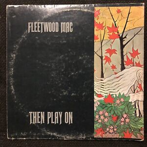 Fleetwood Mac - Then Play On rock LP Reprise, RS 6368 - Vinyl: VG- / Sleeve: VG