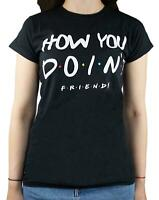 Friends T-Shirt How You Doin' Gift Women's Black Top