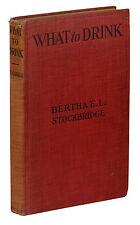 What to Drink ~ BERTHA E.L. STOCKBRIDGE Vintage Non-Alc Mix Bar Mixing Book 1920