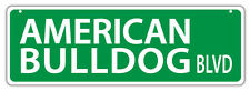 Plastic Street Signs: AMERICAN BULLDOG BLVD (BULL DOG) | Dogs, Gifts