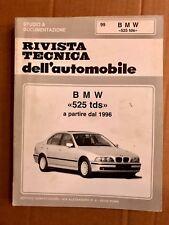 RIVISTA TECNICA DELL'AUTOMOBILE -   N°  99   BMW    525 TDS