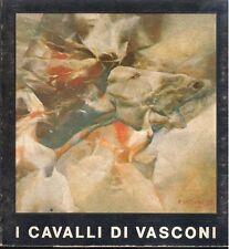 VASCONI - Sanesi Roberto - I cavalli di Vasconi
