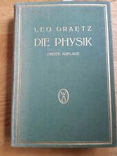 Leo Graetz Die Physik 2. Auflage