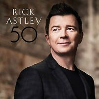 Rick Astley - 50 [New CD]