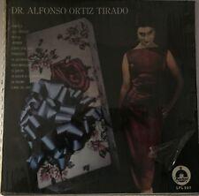 DR. ALFONSO ORTIZ TIRADO -Y LA ORQUESTA DE NOE FAJARDO- MEXICAN LP BOLERO