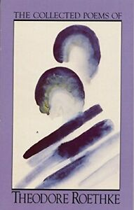 The Collected Poems of Theodore Roethke (A Doubleday Anc... by Roethke, Theodore