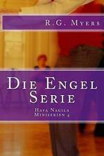 Miniserien: Die Engel Serie : Hava Nagila by R. G. Myers (2014, Paperback)