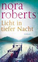 Licht in tiefer Nacht von Nora Roberts (2017, Gebundene Ausgabe)