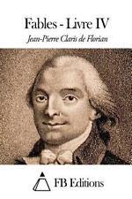 Fables - Livre IV by Jean Pierre Claris De Florian (2015, Paperback)