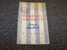 1959 Rambler American Original Owner Owner's Operator User Guide Manual