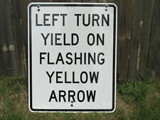 Authentic Left Turn Yield Flashing On Yellow Arrow Street Road Sign