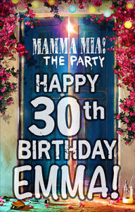 1 X MAMMA MIA PERSONALISED BIRTHDAY LARGE DOOR BANNER
