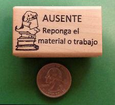 AUSENTE - Absent-Make-Up Work -- Spanish Teacher's Stamp