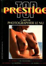MAGAZINE TOP PRESTIGE L'ART DE PHOTOGRAPHIER LE NU ECLAIRAGE MODELES VOYAGES