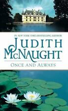 Once and Always: By McNaught, Judith