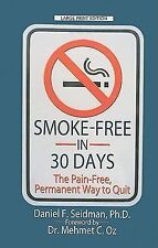Smoke-Free in 30 Days: The Pain-Free, Permanent Way to Quit (Thorndike-ExLibrary