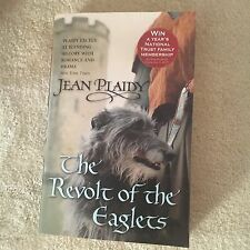 JEAN PLAIDY, THE REVOLT OF THE EAGLES. 9780099493273