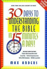 30 Days to Understanding the Bible in 15 Minutes a Day! by Anders, Max E.