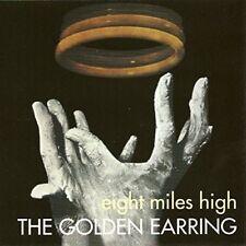 GOLDEN EARRING - EIGHT MILES HIGH  CD NEUF