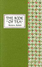 The Book of Tea ' Okakura, Kakuzo