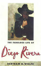 NEW The Fabulous Life of Diego Rivera by Betram D. Wolfe