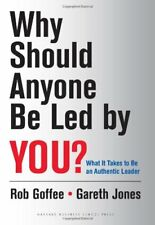 Why Should Anyone Be Led by You?: What It Takes To