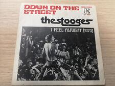 """STOOGES """"DOWN ON THE STREET"""" ORIG FR 1970 VG++/VG++"""