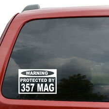 """Warning Protected By 357 MAG Gun Car Window Vinyl Decal Sticker- 6"""" Wide White"""